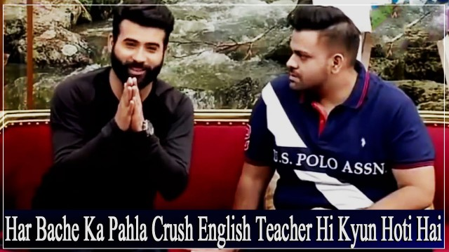 Har Larke Ka Pahla Crush English Teacher Hi Kyun Hoti Hai – Aadi [Funny clip] || Must Watch.