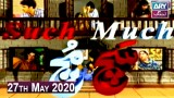 Sach Much – 27th May 2020 – Moin Akhter |  ARY Zindagi