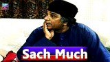 Sach Much – Moin Akhter | 15th July 2020 | ARY Zindagi Drama