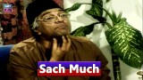 Sach Much – Moin Akhter | 11th August 2020 | ARY Zindagi Drama
