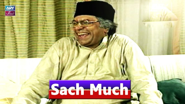 Sach Much – Moin Akhter | 26th August 2020 | ARY Zindagi Drama