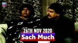 Sach Much – Moin Akhter | 26th November 2020 | ARY Zindagi Drama