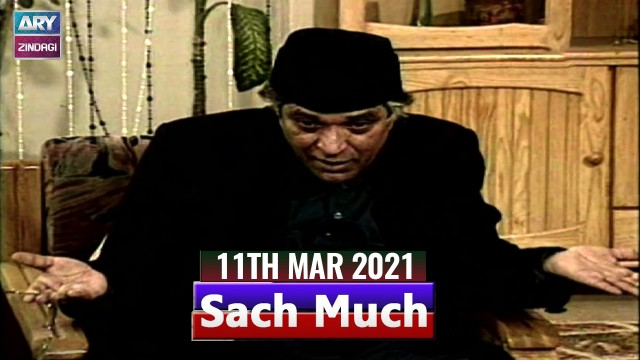 Sach Much –  Moin Akhter |11th March 2021 | ARY Zindagi Drama