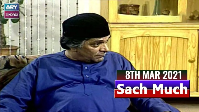 Sach Much –  Moin Akhter |8th March 2021 | ARY Zindagi Drama