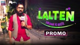 """Presenting The First Promo Of """"Lalten"""" Dimagh Ki Batti – Coming Soon Only On ARY Zindagi"""