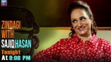 Don't forget to watch Zindagi with Sajid Hasan 1st Episode Tonight at 9:00 PM – only on ARY Zindagi