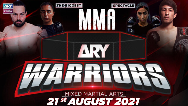Pakistan's Biggest MMA Event ARY Warriors – 21st August 2021