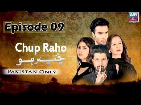 Chup Raho – Episode 09 – 24th March 2017