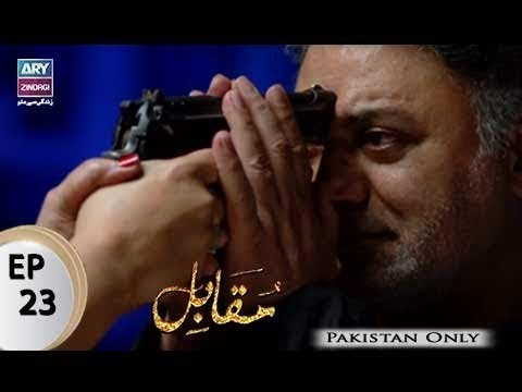 Muqabil – Episode 23 – 8th August 2017