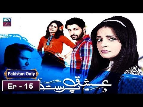 Ishq Parast Episode 15 – 24th February 2019