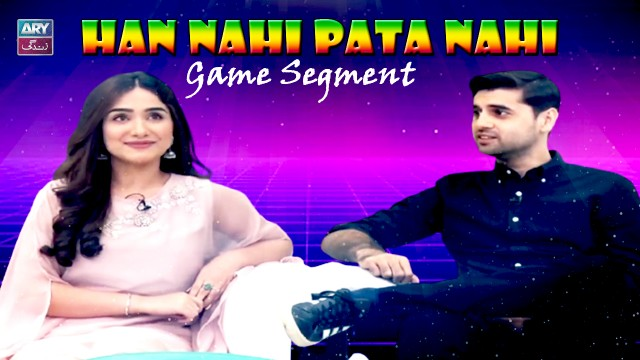 Aiza Awan & Raza Talish Played Han Nahi Pata Nahi – Best Game Segment Ever