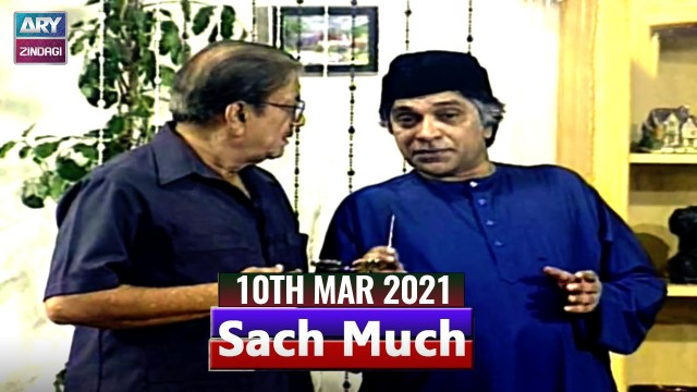 Sach Much –  Moin Akhter |10th March 2021 | ARY Zindagi Drama