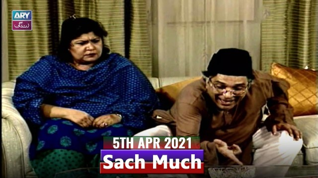 Sach Much – Moin Akhter | 5th April 2021